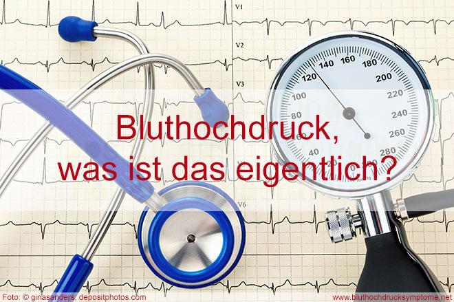 Was ist eigentlich Bluthochdruck?