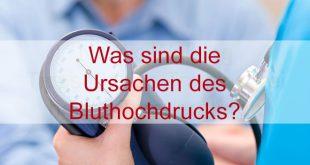 Was sind die Ursachen des Bluthochdrucks?